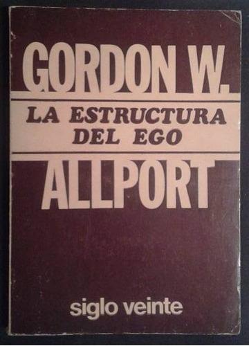 la estructura del ego gordon w. allport