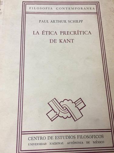 la etica prectitica de kant. schilpp