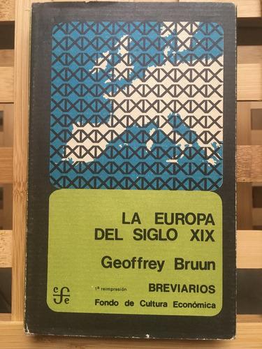 la europa del siglo xix, de geoffrey bruun