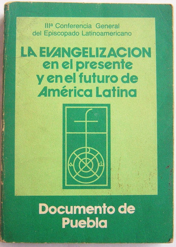 la evangelizacion en america latina / documento de puebla