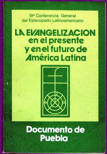 la evangelizacion en el presente y futuro de america latina
