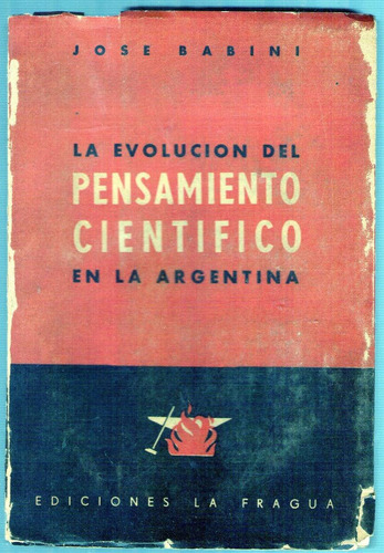 la evolucion del pensamiento cientifico en la argentina