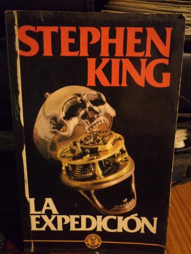 la expedicion - stephen king - grijalbo by thx77