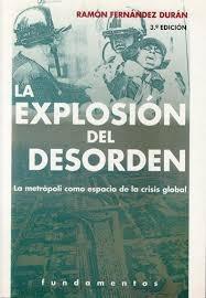 la explosión del desorden la metrópoli como espacio de la cr