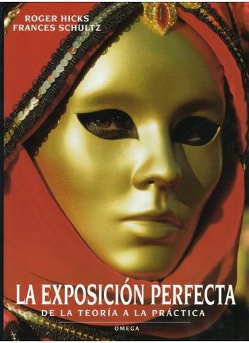 la exposición perfecta(libro fotografía)