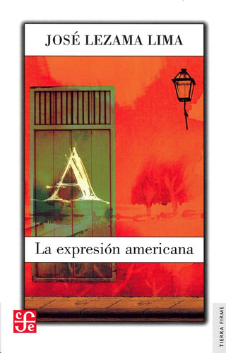 la expresión americana, josé lezama lima, ed. fce