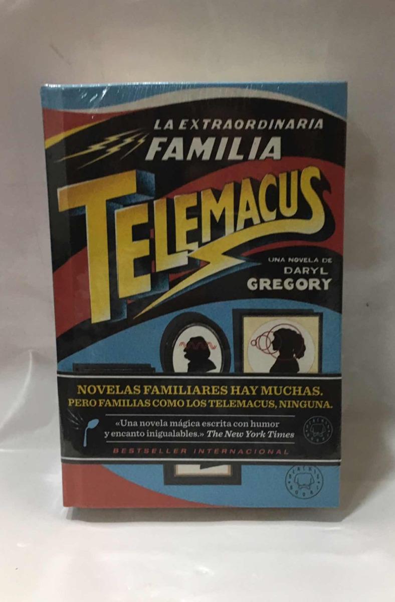 la extraordinaria familia telemacus - darly gregory. Cargando zoom.