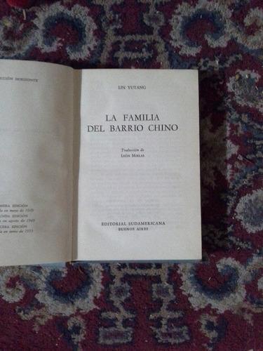 la familia del barrio chino - lin yutang - sudamericana