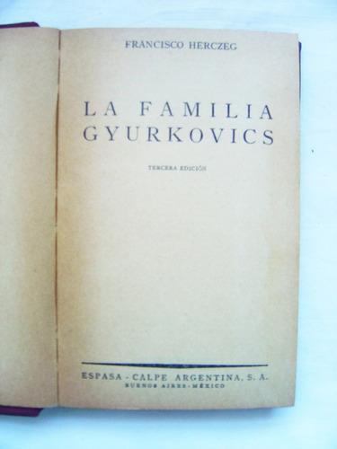 la familia gyurkovics / francisco herczeg