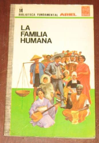 la familia humana ariel razas religiones civilizaciones