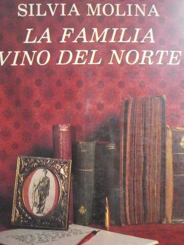 la familia vino del norte
