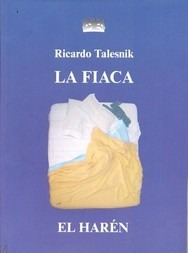 la fiaca - ricardo talesnik - el harén