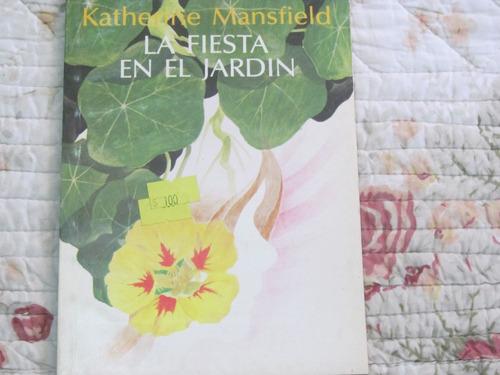 la fiesta en el jardin - katherine mansfield