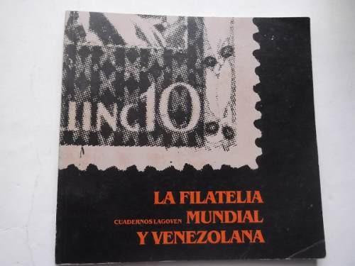 la filatelia mundial y venezolana cuadernos lagoven ilustrad