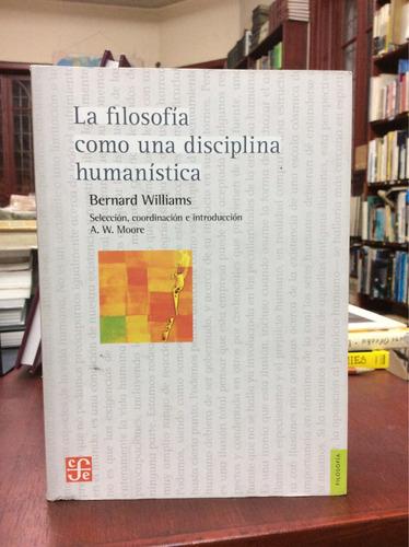 la filosofia como una disciplina humanística. b williams.