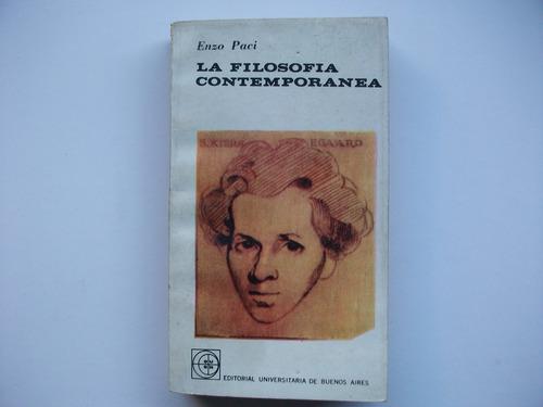 la filosofía contemporánea - enzo paci - eudeba