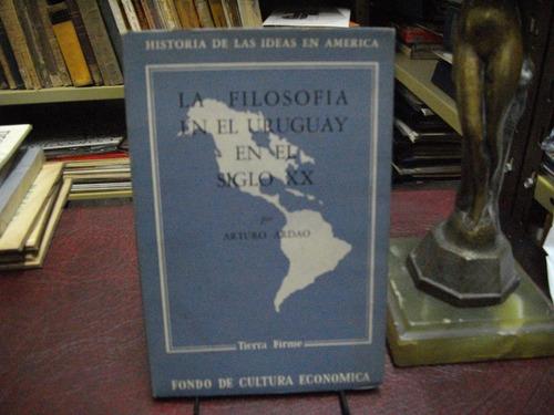 la filosofía en el uruguay en el siglo xx. arturo ardao.