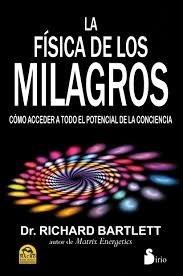 la física de los milagros / richard bartlett / envíos