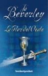 la flor del oeste (books4pocket romántica); jo beverley