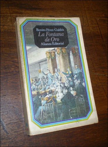 la fontana de oro _ benito perez galdos - alianza / 1970