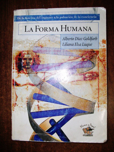 la forma humana - díaz goldfarb - luque