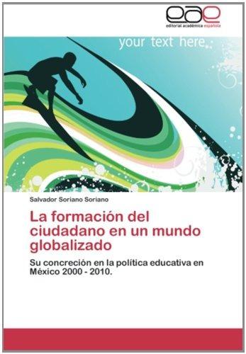 la formación del ciudadano en un mundo globalizado: su conc