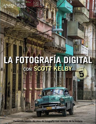 la fotografía digital con scott . envío gratis 25 días