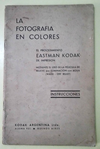 la fotografia en colores  eastman kodak