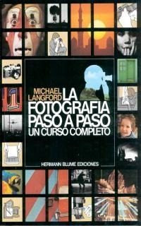 la fotografía paso a paso, langford, ed. blume