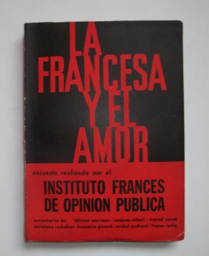 la francesa y el amor, instituto francés de opinión pública.