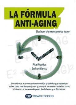 la f¿rmula anti-aging(libro cuidado del cuerpo)