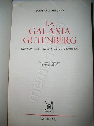 la galaxia gutemberg 1969 marshall mc luhan 1ra ed.
