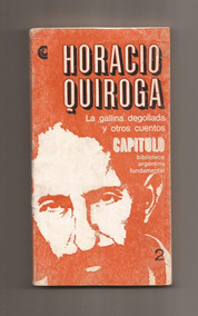 La Gallina Degollada Horacio Quiroga Pdf
