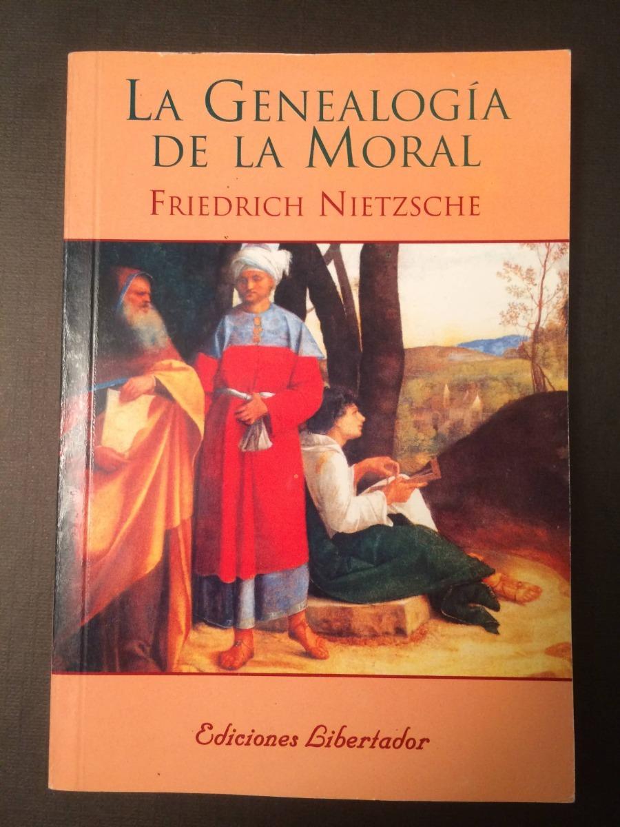 la genealogía de la moral - friedrich nietzsche - libertador. Cargando zoom.