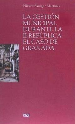 la gestion municipal durante la ii república(libro )