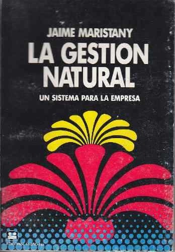 la gestión natural. maristany. ed. fraterna