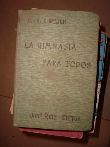 la gimnasia para todos. g kumlien. josé ruiz editor. 1910.