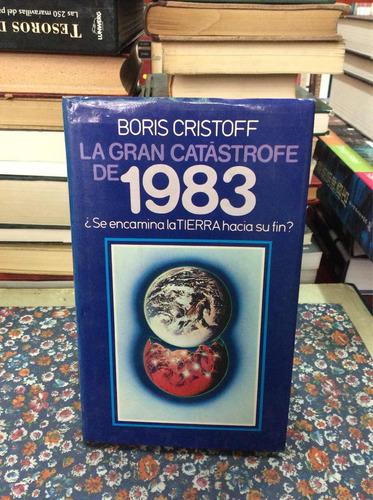 la gran catástrofe de 1983 por boris cristoff tierra