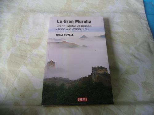 la gran muralla china contra el mundo (julia lovell)