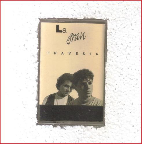 la gran travesia - la gran travesia - casete rock mexicano