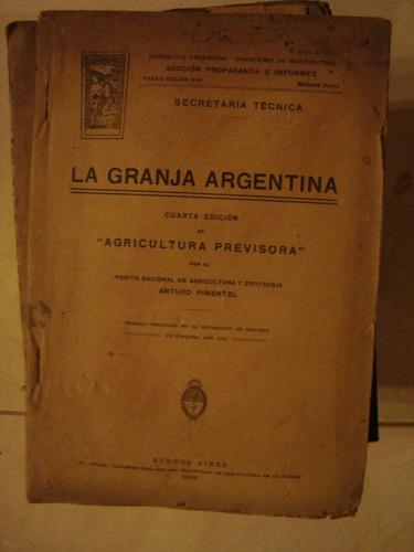 la granja argentina. cuarta edición. agricultura previsoria.