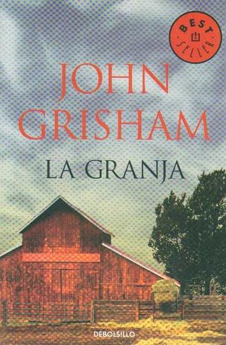 la granja - john grisham