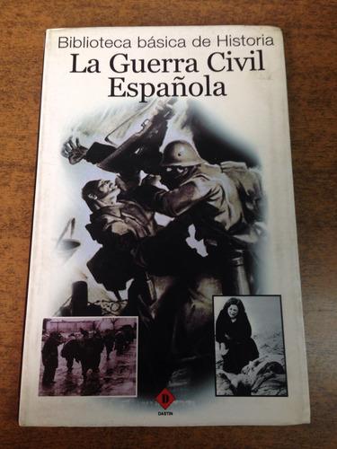 la guerra civil española / julio arostegui