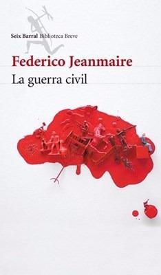la guerra civil. jeanmaire federico