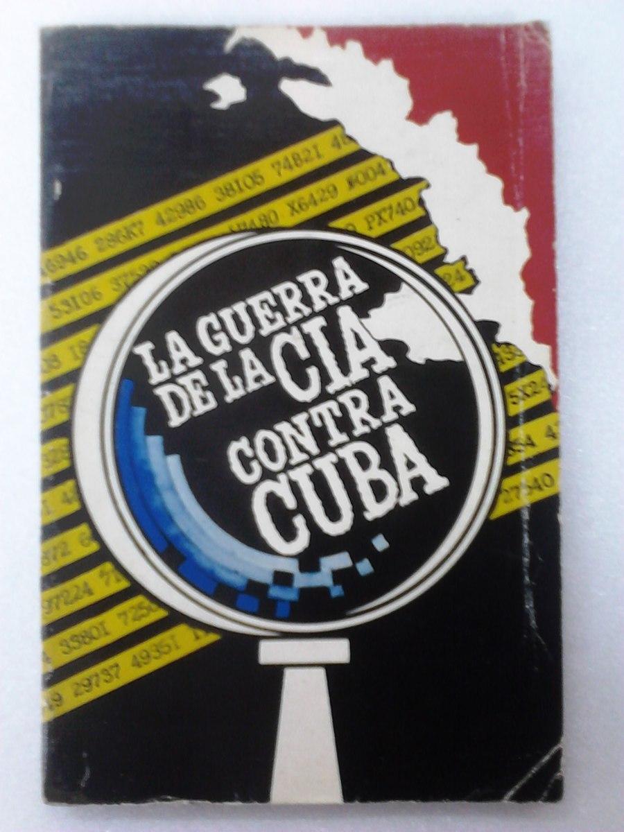 Resultado de imagen para La CIA contra Cuba.
