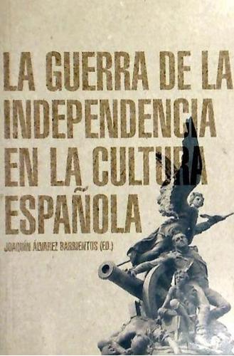 la guerra de la independencia en la cultura española(libro h