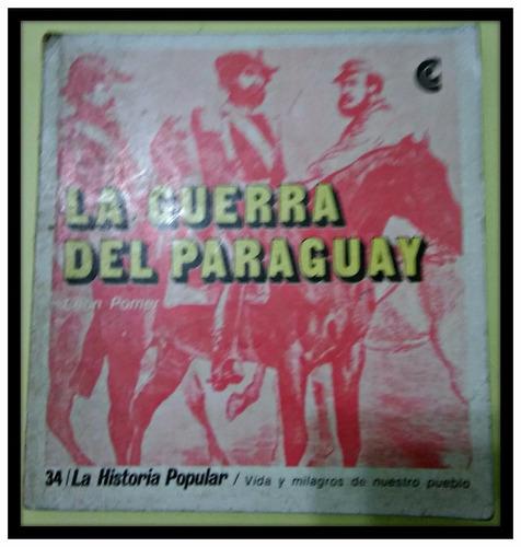 la guerra del paraguay león pomer