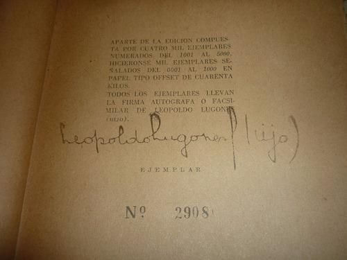 la guerra gaucha 1950 leopoldo lugones hijo firmado numerado