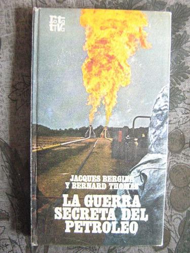 la guerra secreta del petroleo jacques bergier y b. thomas