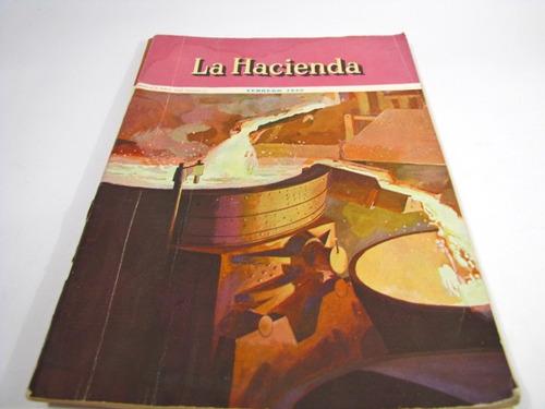 la hacienda agricultura años 1945 y 1946 numero 2 / 4 y 10